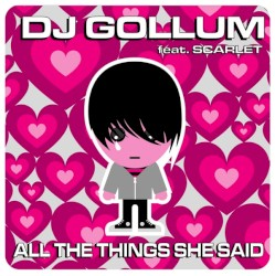 DJ Gollum feat. Scarlet - All the Things She Said (Manox remix)