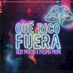 Ricky Martin ft Paloma Mami - Quÿ Rico Fuera (elejido Nro 1)
