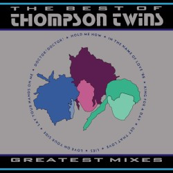 Thompson Twins - Lay Your Hands On Me