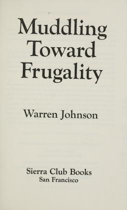 Cover of: Muddling toward frugality | Warren A. Johnson