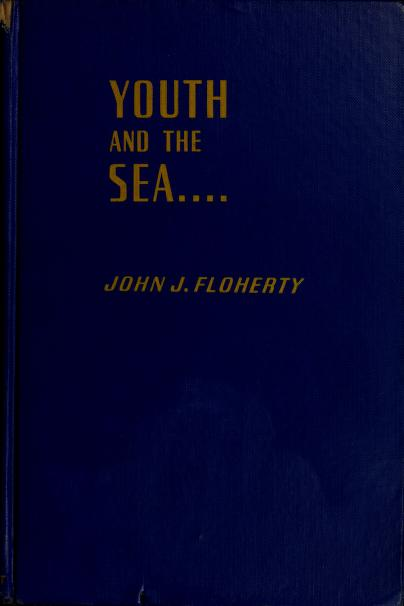 Youth and the sea by Floherty, John Joseph